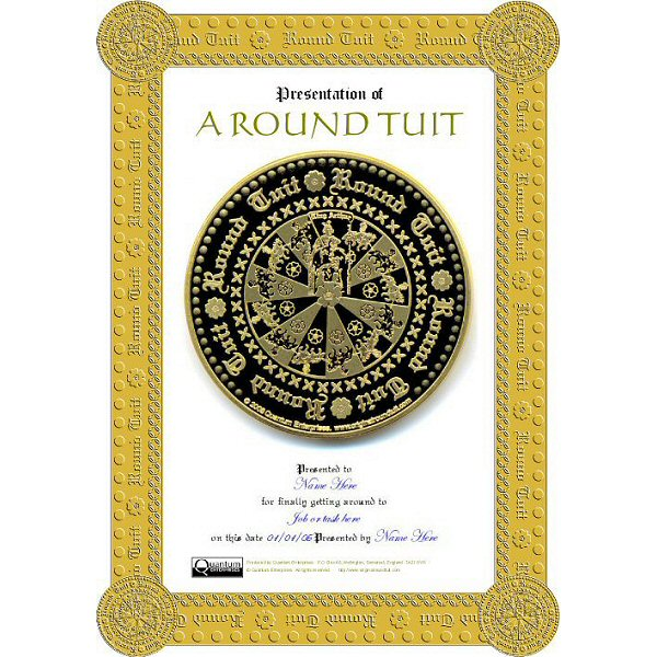 Custom 'Original' Round Tuit Certificate - For someone who has already got around to it